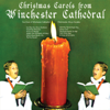 The Choir of Winchester Cathedral - Christmas Carols From Winchester Cathedral artwork