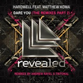 Dare You (feat. Matthew Koma) [Remixes, Pt. 2] - Single