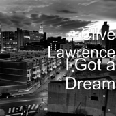 I Got A Dream-Clive Lawrence