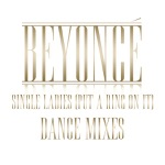 Beyoncé - Single Ladies (Put a Ring On It) [Dave Audé Remix Club Version]