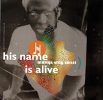 His Name Is Alive - This World Is Not My Home