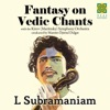 Fantasy On Vedic Chants feat Kirov Mariinsky Orchestra EP