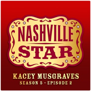 Kacey Musgraves - You Win Again (Nashville Star, Season 5)