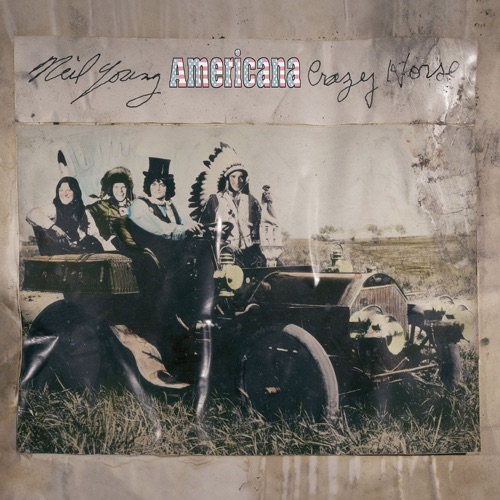 Neil Young & Crazy Horse - Americana (Deluxe Edition)