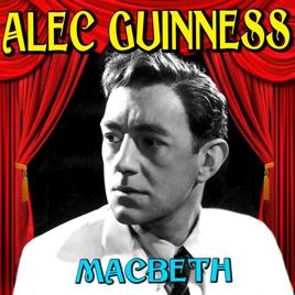 アレック・ギネスの「Macbeth」...