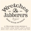 Wretches & Jabberers Soundtrack by J. Ralph Featuring Various Artists