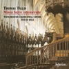 Tallis: Missa Salve intemerata, Winchester Cathedral Choir & David Hill