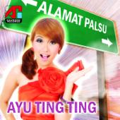 Download Alamat Palsu - Ayu Ting Ting Mp3 and Videos