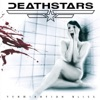 Termination Bliss, Deathstars