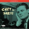 Chet In Paris, Vol. 3: Cheryl, Chet Baker