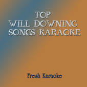 Top Will Downing Songs Karaoke