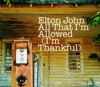 All That I'm Allowed (I'm Thankful) - Single, Elton John