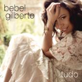 Tudo-Bebel Gilberto