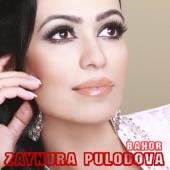 Zaynura Pulodova - Bahor