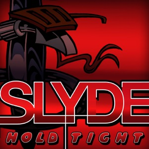 Slyde - Hold Tight