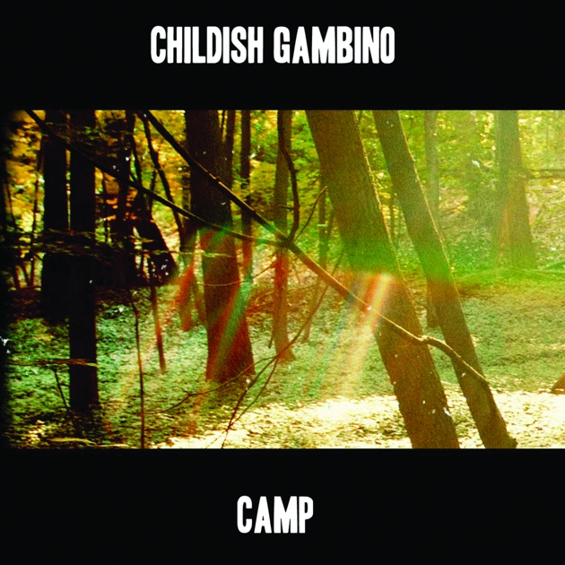 Camp by Childish Gambino on Apple Music