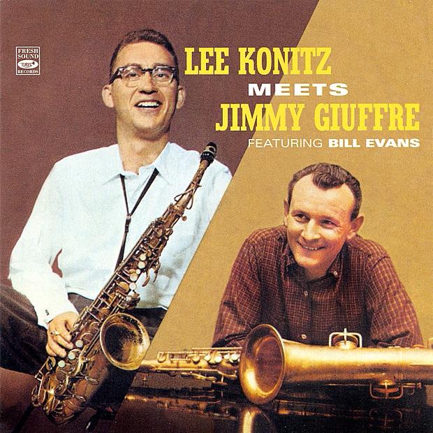 Lee Konitz Meets Jimmy Giuffre (feat. Bill Evans)