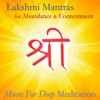 Lakshmi Mantras for Abundance and Contentment