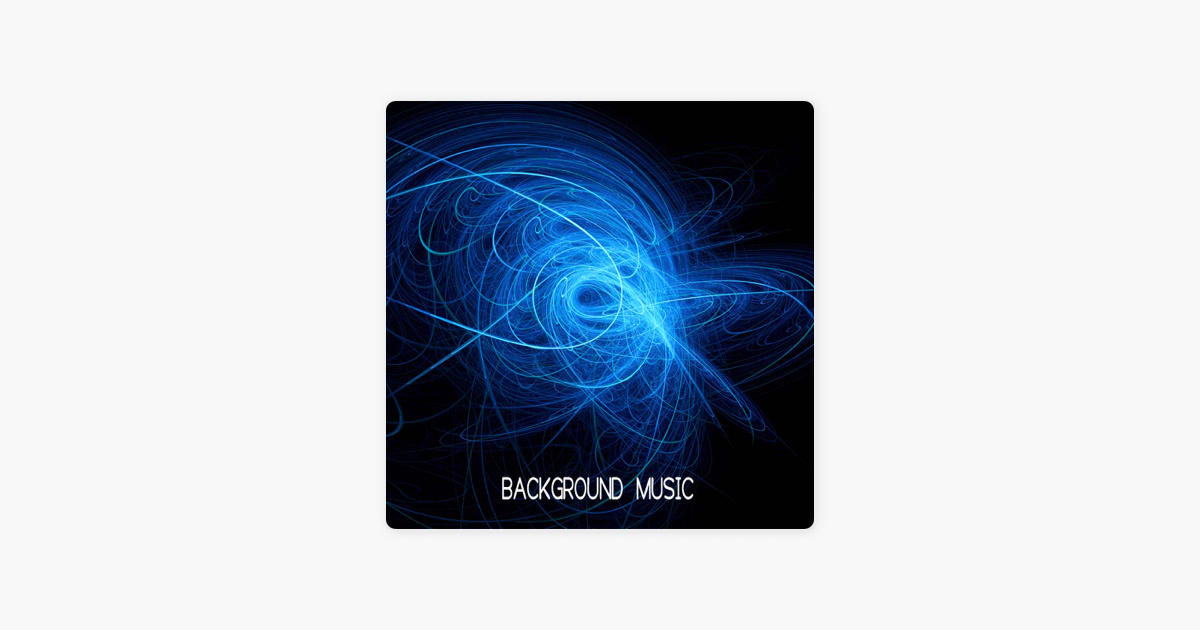 Background Music by Background Music Academy