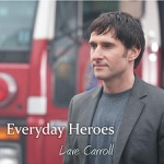 Dave Carroll - Everyday Heroes