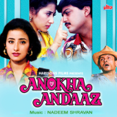 Anokha Andaaz (Original Motion Picture Soundtrack)