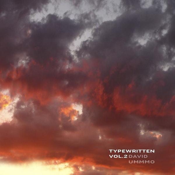 David Ummmo Typewritten, Vol. 2. - EP
