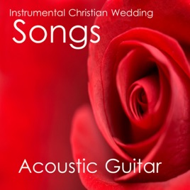 Instrumental Christian Wedding Songs Acoustic Guitar By The O