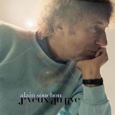 J'veux du live - Alain Souchon