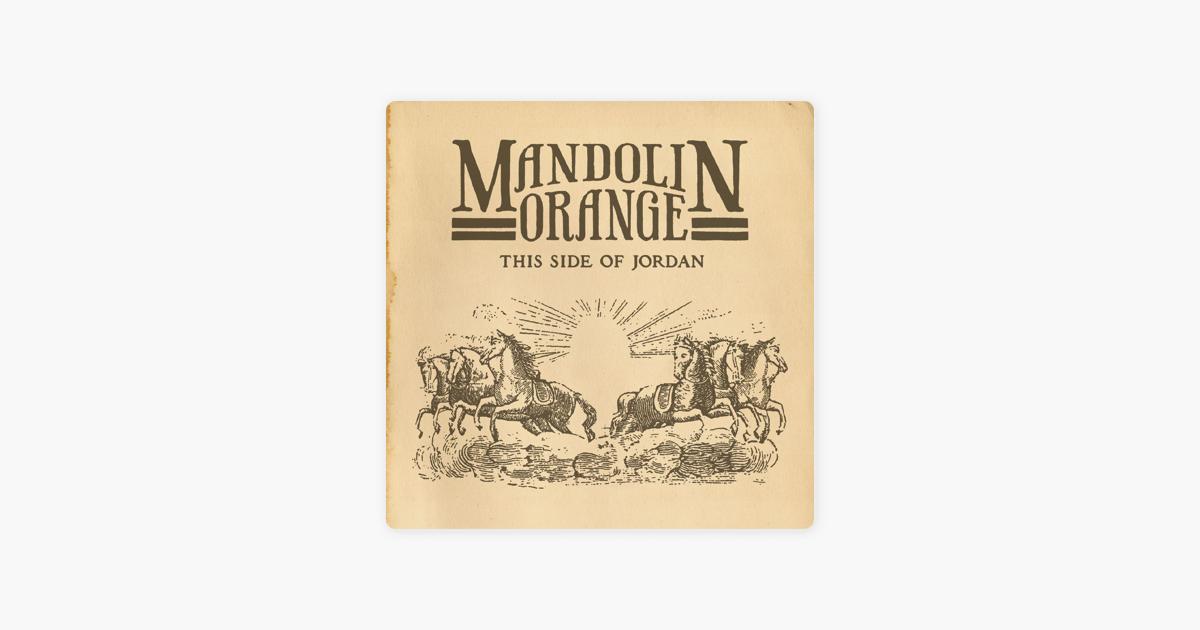 mandolin orange such jubilee lyrics
