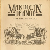 Mandolin Orange - Turtle Dove & the Crow