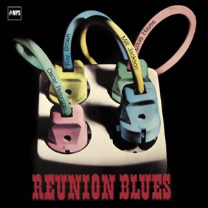 Reunion Blues (Anniversary Edition) [Remastered]