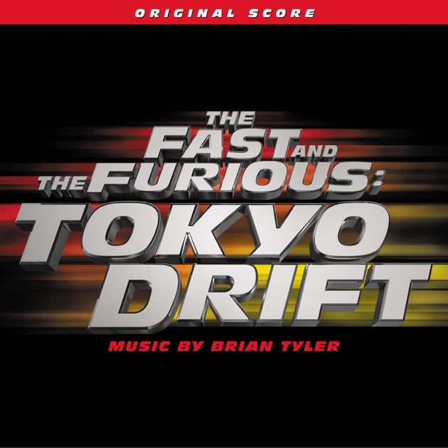 The Fast And The Furious Tokyo Drift By Various Artists On Apple Music