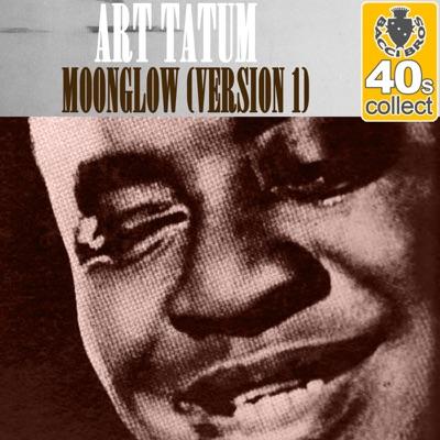 Moonglow (Remastered) [Version 1] - Single - Art Tatum