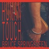 Human Touch, Bruce Springsteen