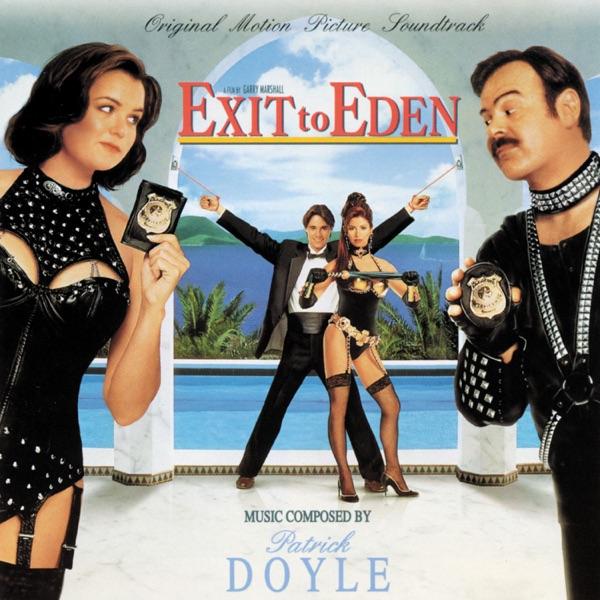 Exit to Eden (Original Motion Picture Soundtrack)