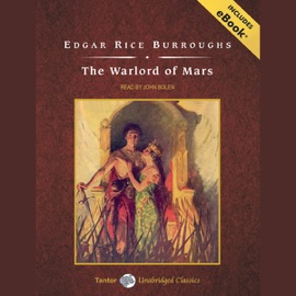 The Warlord of Mars (Unabridged) - Edgar Rice Burroughs mp3 listen download