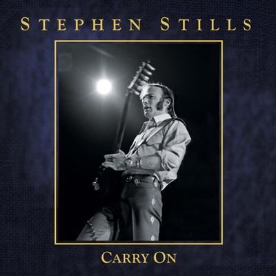 Carry On - Stephen Stills