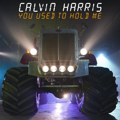 Calvin Harris - You Used to Hold Me - EP