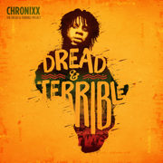 Dread & Terrible - Chronixx - Chronixx
