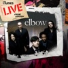 iTunes Live from London, Elbow