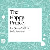 The Happy Prince (Unabridged)