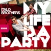 My Life Is a Party [R.i.o. Remix]