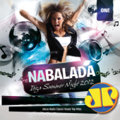Na Balada Jovem Pan Ibiza Summer Night 2012 One (Ibiza Radio Dance House Top Hits)