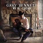 Gary Bennett - Life Ain't Killed Me Yet