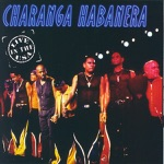 Charanga Habanera - El Cantinero