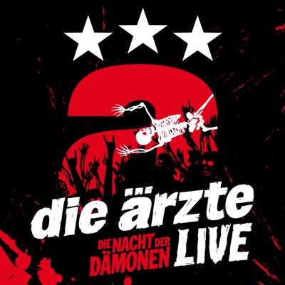 Die Nacht der Dämonen (Live) - Die Ärzte