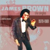 The Singles, Vol. 11 (1979-1981), James Brown