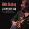 Gettin' My Groove Back, Elvin Bishop