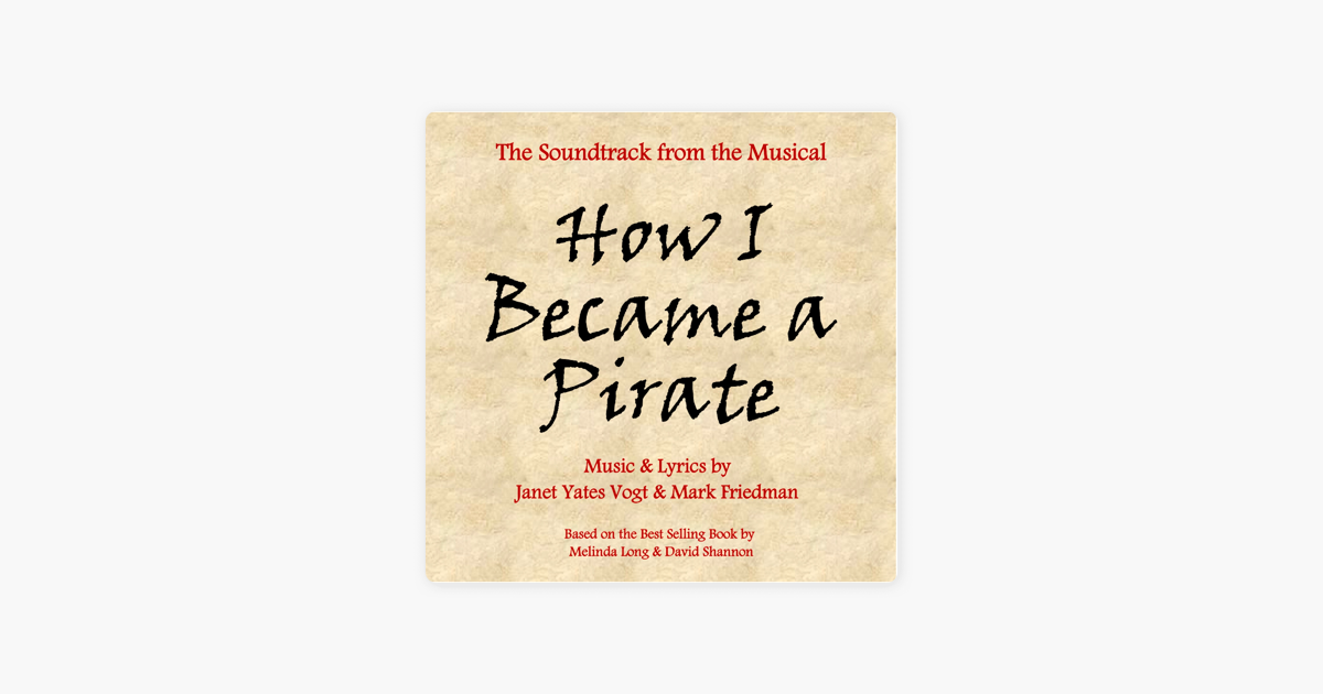 ‎How I Became a Pirate by Mark Friedman & Janet Yates Vogt on iTunes