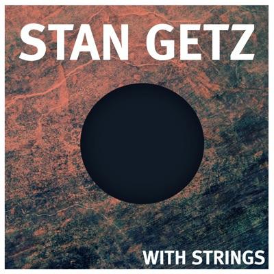 Stan Getz With Strings - Stan Getz